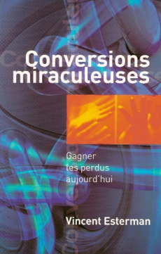 Conversions miraculeuses