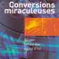 Conversions miraculeuses