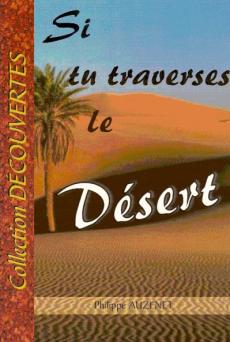 Si tu traverses le désert