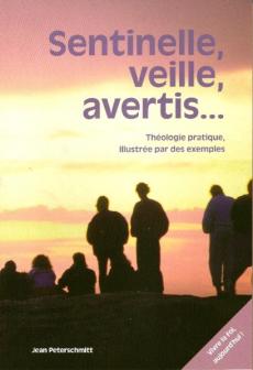 Sentinelle, Veille, Avertis...